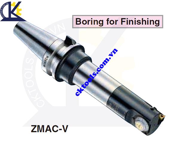 Đầu doa lỗ NIKKEN NBT40-ZMAC-V, Holder NIKKEN NBT40-ZMAC-V, ZMAC ADVANCED BORING ARBOR NBT40- ZMAC-V